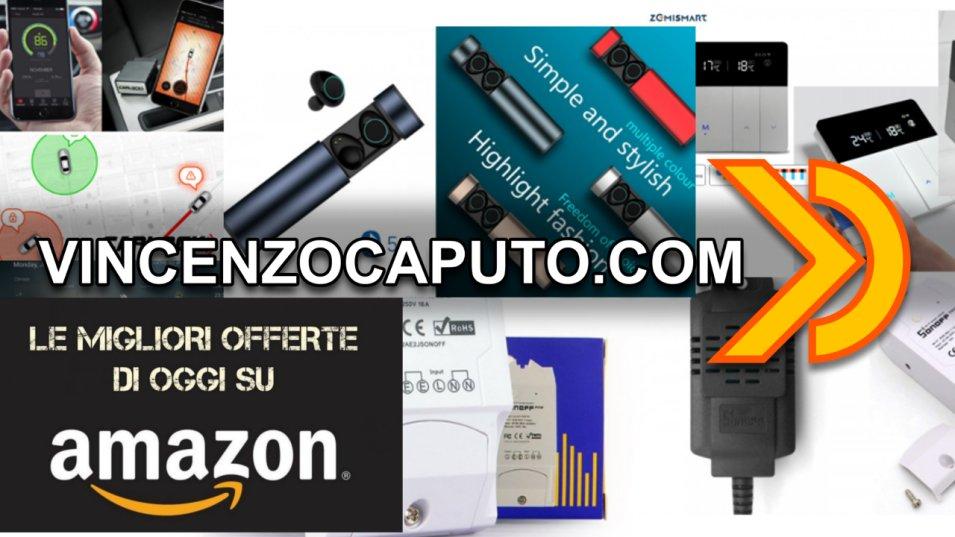 Le offerte della settimana selezionate per i lettori di vincenzocaputo.com