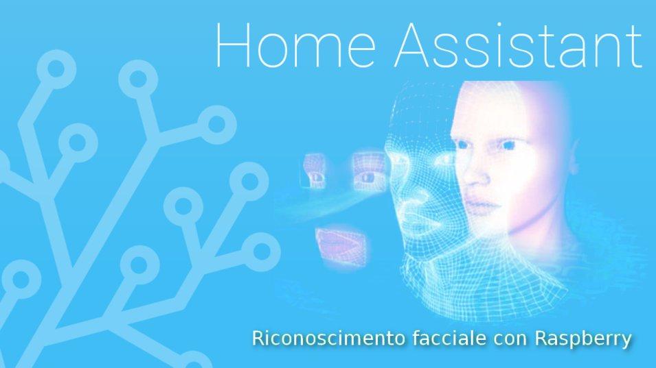 Riconoscimento facciale con Raspberry e integrazione in Home Assistant