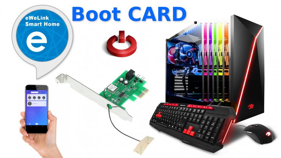 Boot CARD - accendi il tuo PC da Smartphone con l'app eWeLink