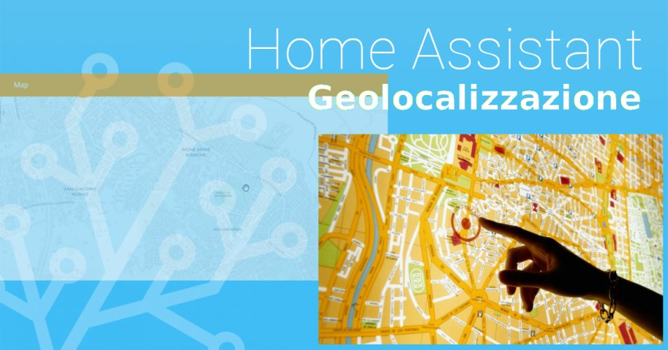 Come Geolocalizzare uno Smartphone con Home Assistant