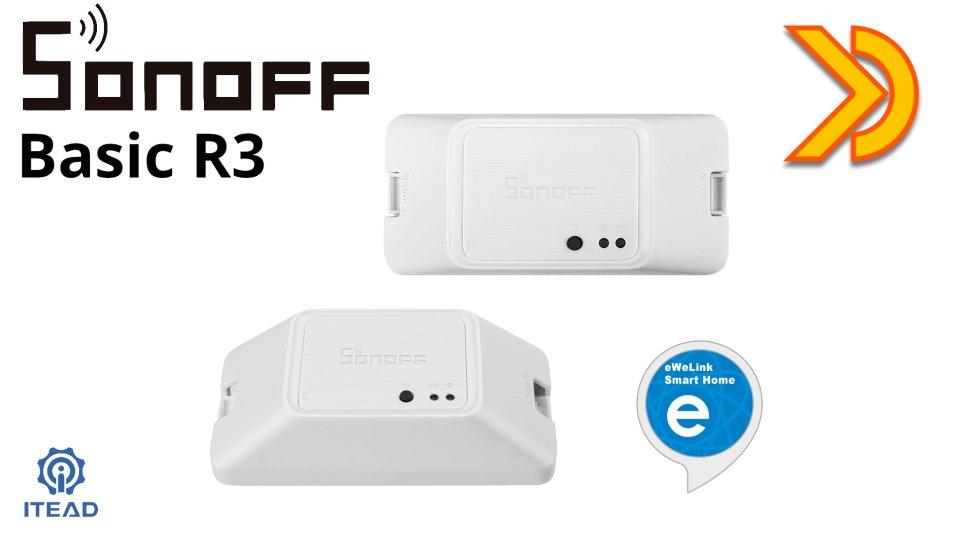 Sonoff Basic R3 - la nuova versione provata per voi!