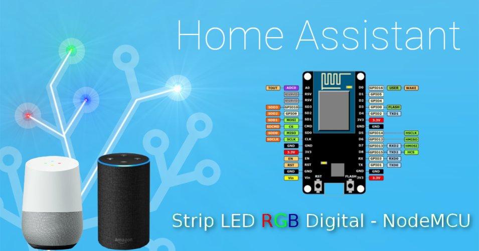Home Assistant e Strip LED - Script da usare con Google Home o Alexa