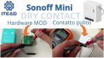 Sonoff Mini Modifica Hardware Contatto pulito - Hardware MOD Dry Contact