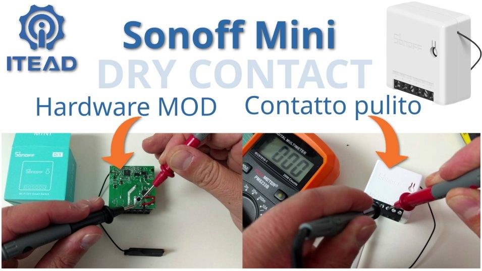 Sonoff Mini Modifica Hardware Contatto pulito - Hardware MOD Dry Contact