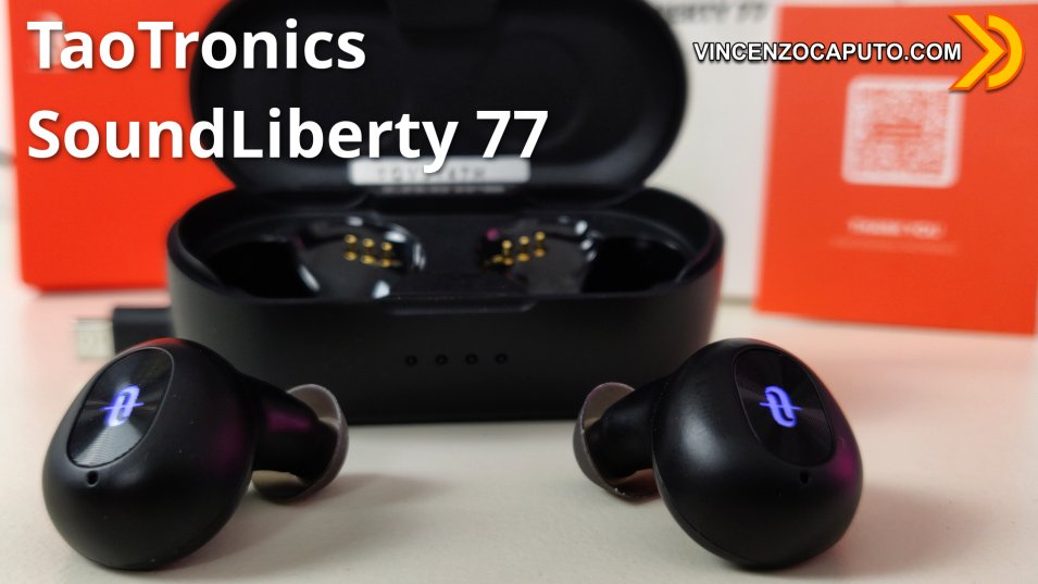 Nuovi Auricolari Bluetooth TaoTronics SoundLiberty 77 True Wireless