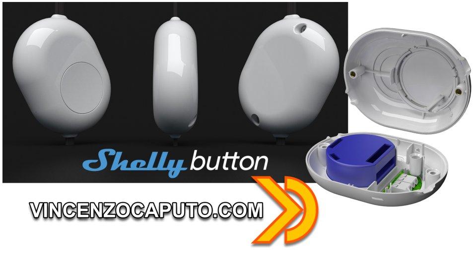 Shelly button - Controllo Smart e Manuale in un unico dispositivo!