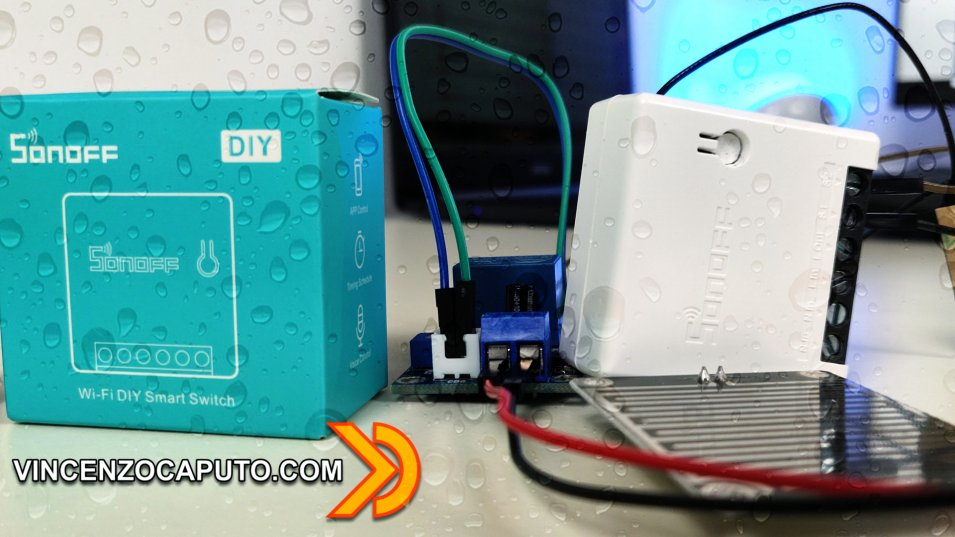 Come realizzare un sensore di pioggia WiFi Smart con un Sonoff Mini