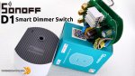 SONOFF D1 Smart Dimmer Switch - RECENSIONE