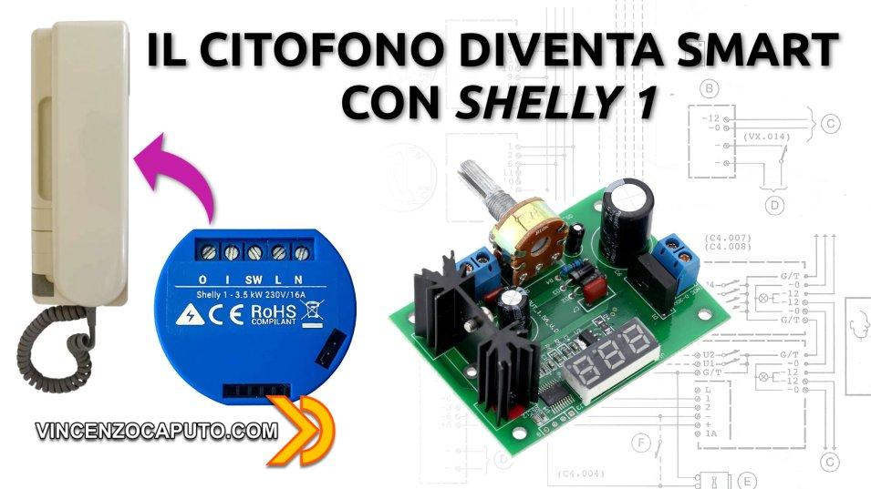 Shelly 1 per trasformare un vecchio Citofono Urmet in un Citofono Smart