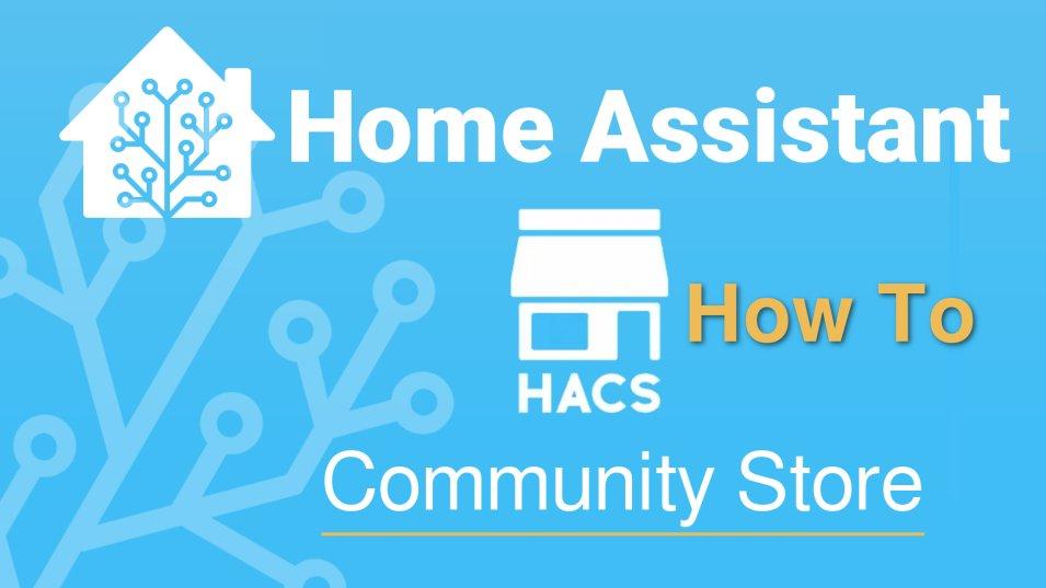 Home Assistant HACS - come installare il Community Store