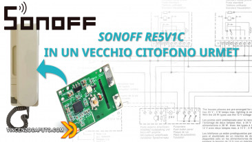 Sonoff RE5V1C in un Citofono Urmet 1130 - Come fare!