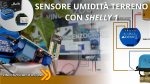 Shelly1 come sensore di umidità terreno Smart