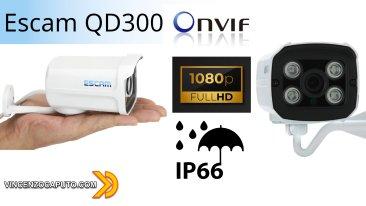 Escam QD300 una telecamera IP POE, IP66, ONVIF a meno di 30 euro!