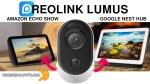 Reolink Lumus - videocamera di sorveglianza compatibile con Google Nest HUB