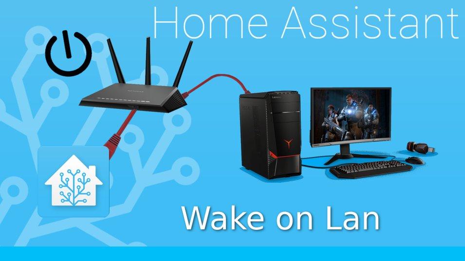 Home Assistant - accendere e spegnere un PC da remoto grazie al Wake On Lan