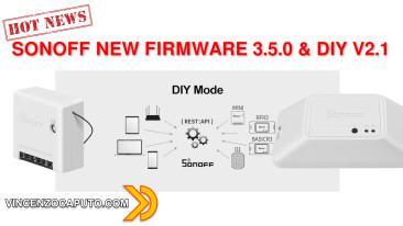 Sonoff - Nuova modalità DIY V2.1 facilitata e firmware 3.5.0