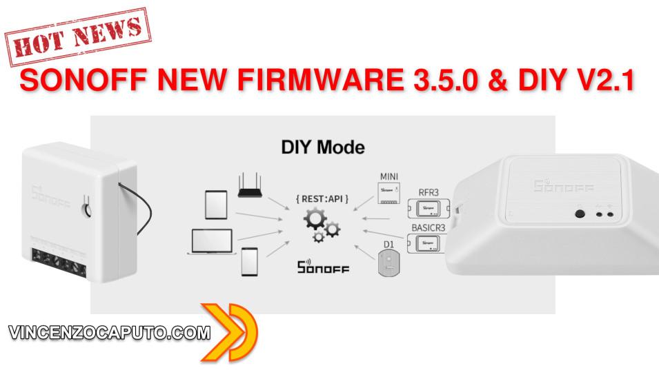 sonoff-nuova-modalitandagrave-diy-v2.1-facilitata-e-firmware-3.5.0