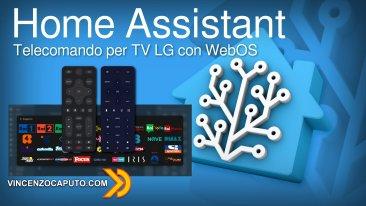 Home Assistant - Telecomando per TV LG con WebOS