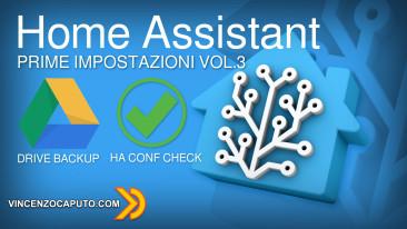 Home Assistant - cosa fare dopo la prima installazione! VOL.3