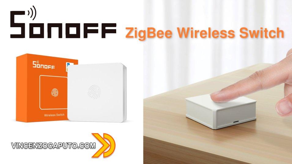 SONOFF SNZB-01 - Pulsante Wireless Zigbee by Itead