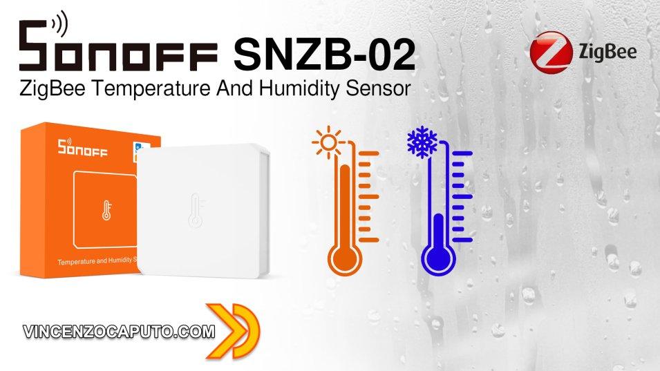 Sonoff SNZB-02 - Sensore di Umidità e Temperatura ZigBee