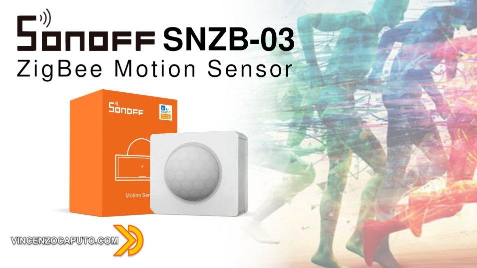 Sonoff SNZB-03 - il Sensore di Movimento ZigBee targato ITEAD