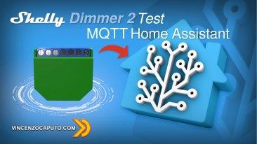 Shelly Dimmer 2 - L'evoluzione! Integrazione in Home Assistant