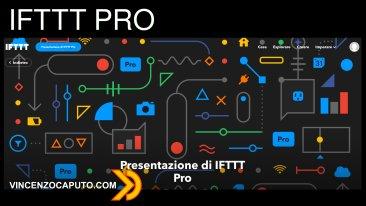 IFTTT nuova versione PRO a pagamento. Utilizzo gratuito ridotto a 3 attività