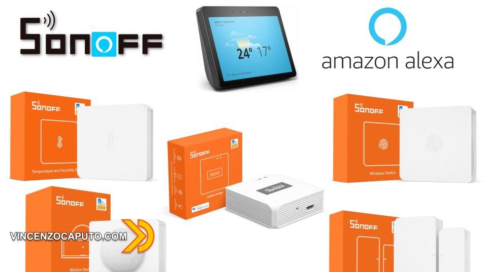 Sonoff Zigbee - possono essere utilizzati con Amazon Alexa?