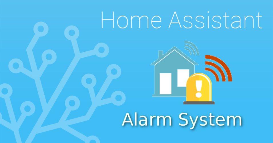 Home Assistant - Come creare un sistema di allarme domestico
