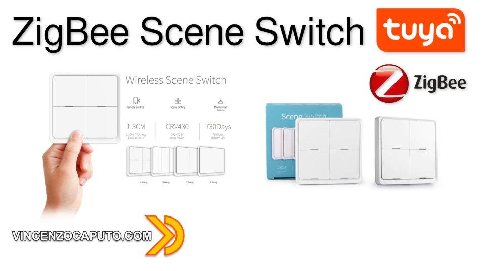 ZigBee Scene Switch - il telecomando ZigBee per la tua Smart Home