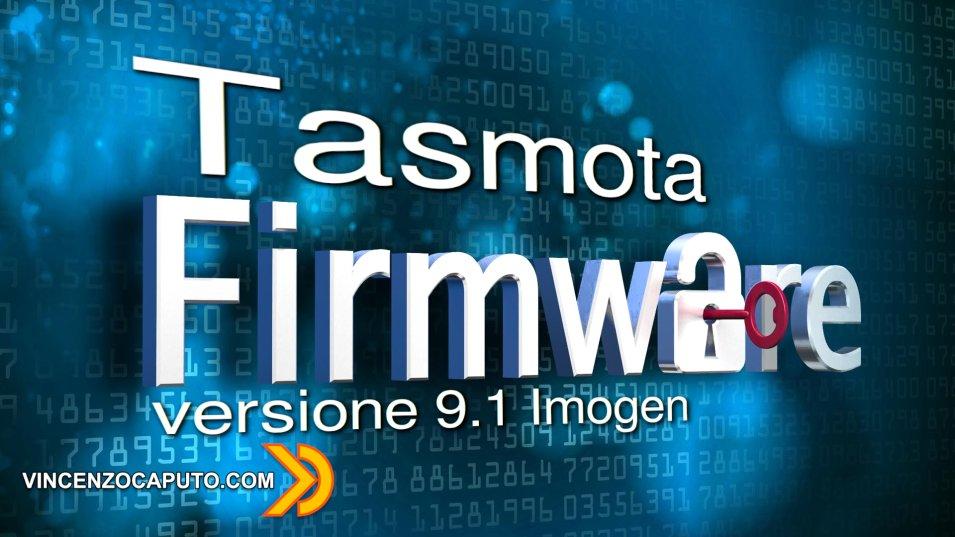 Tasmota Firmware arriva alla versione 9.1 Imogen