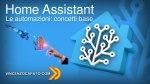 Automazioni in Home Assistant, concetti di base