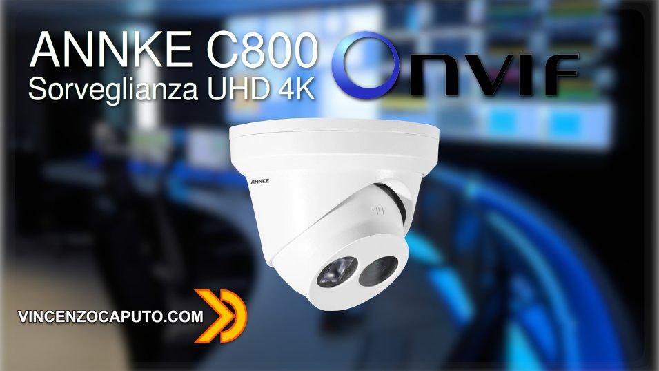 Videosorveglianza Ultra HD 4K con ANNKE C800