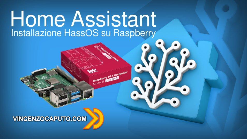 Come installare Home Assistant (HASSOS) su di un Raspberry
