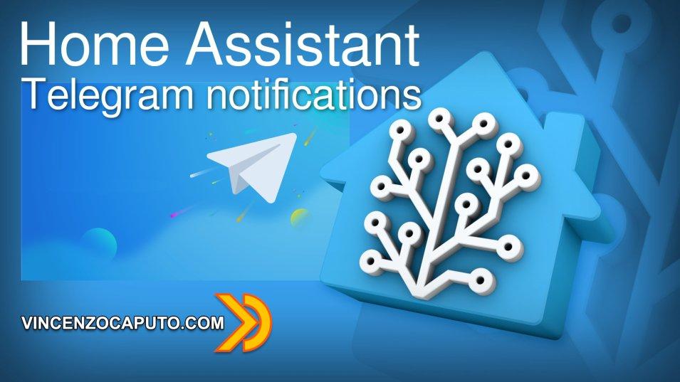 Home Assistant e Notifiche Telegram una coppia vincente