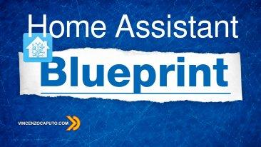 Automazioni con BluePrint in Home Assistant