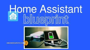 Come creare una Blueprint per la ricarica dei dispositivi in Home Assistant