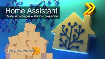 Guida ai packages in Home Assistant e alla loro creazione