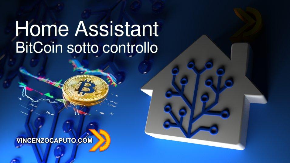 BitCoin sotto controllo con Home Assistant