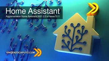 Aggiornamento Home Assistant 2021.2.2 e Hasso 5.11