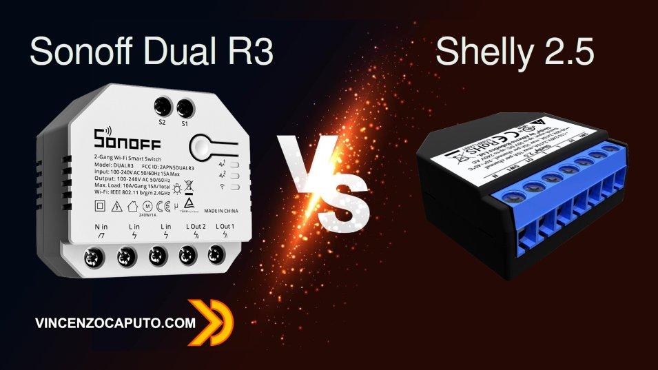 Sonoff Dual R3 VS Shelly 2.5 - Comparazione dettagliata dei due dispositivi