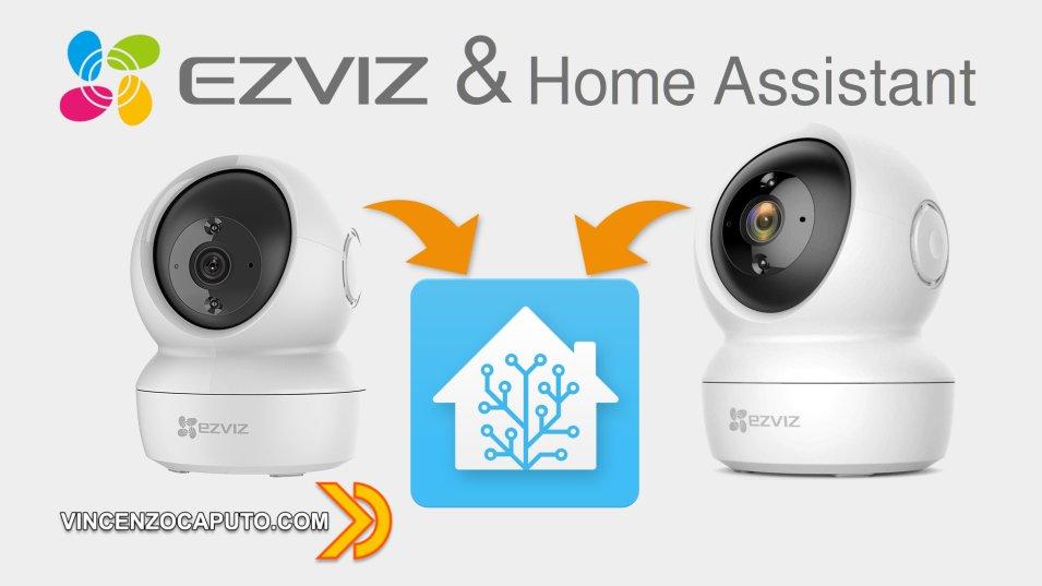 Come integrare le Telecamere IP PTZ Ezviz in Home Assistant