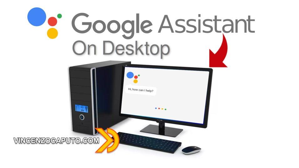 Google Assistant su PC è realtà con Desktop Client