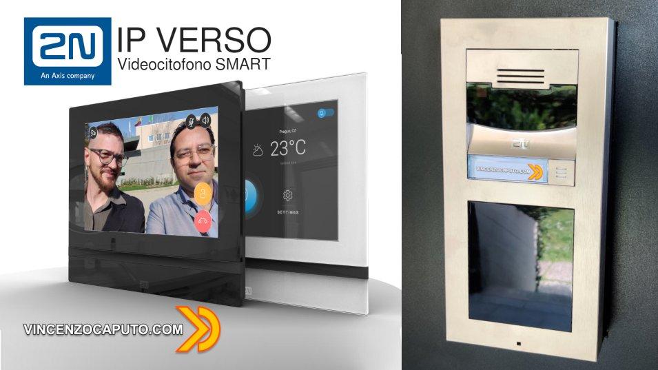 2N IP Verso e 2N INDOOR VIEW - Un videocitofono Smart di altissimo livello