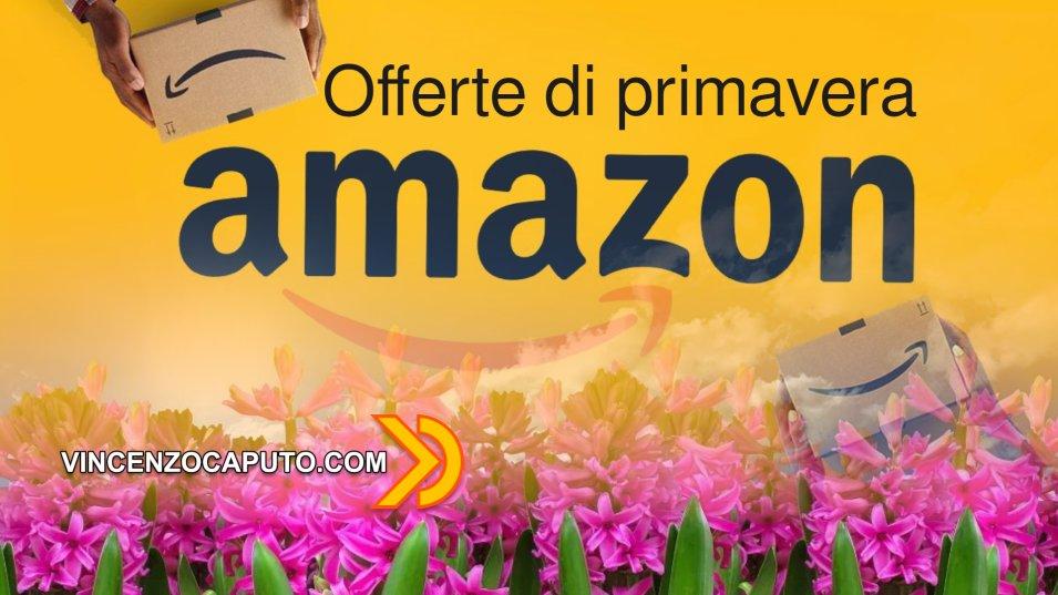 Offerte di primavera da Amazon per Domotica e dintorni - fino al 31 Marzo