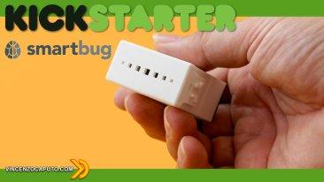 Smartbug su Kickstarter dal 25 Maggio? Sembra di si!