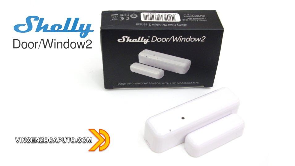 Shelly DoorWindow2 - cosa cambia rispetto alla prima versione?