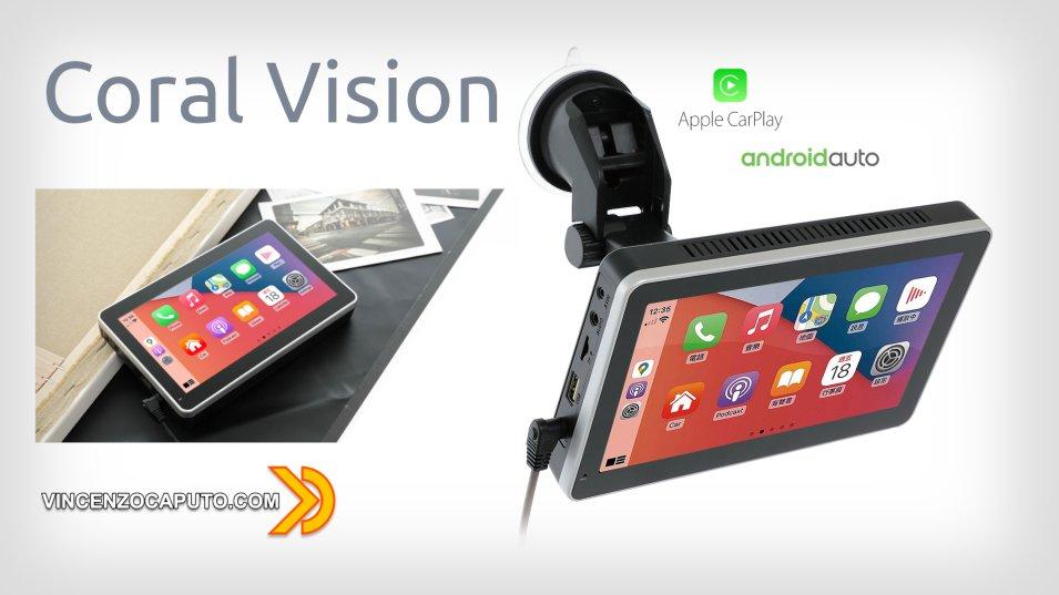 Car Play e Android Auto diventano portatili con Coral Vision