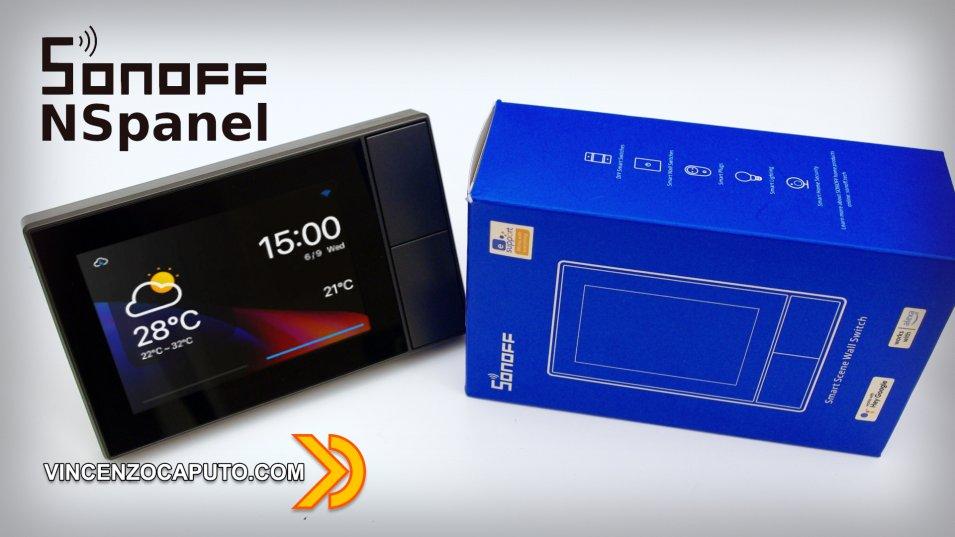 Sonoff NSpanel - il pannello di controllo touch di ITEAD è tra noi!